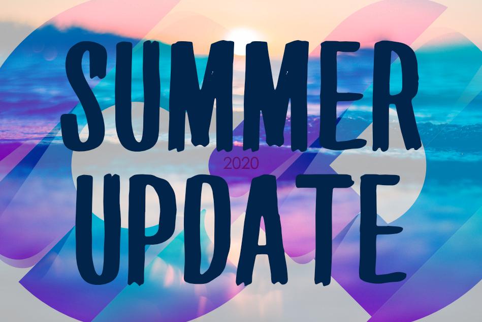 Summer Update 2020